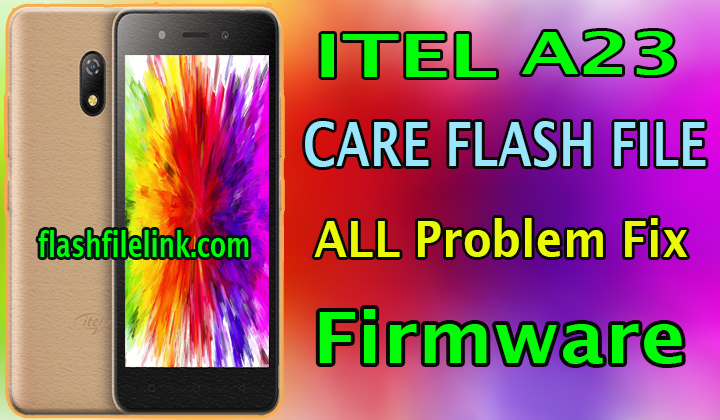 Itel A23 Flash File Without Password