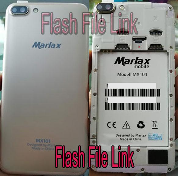 Marlax Mx 101 Flash File Dead Boot Stock Firmware Rom