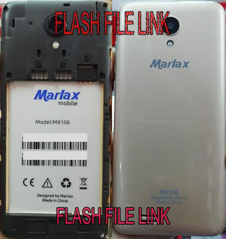 Marlax Mx106 Flash File Hang Logo Fix Firmware Rom
