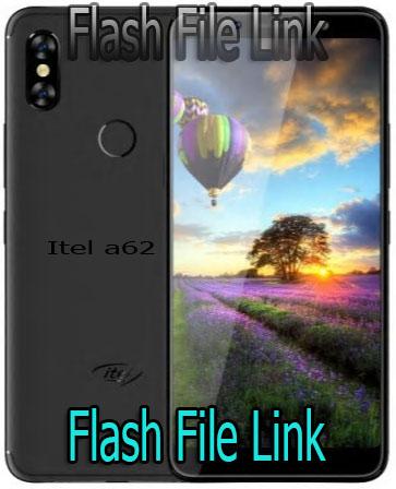 Itel A62 Flash File [Hang Logo Fix] All Version Care Firmware