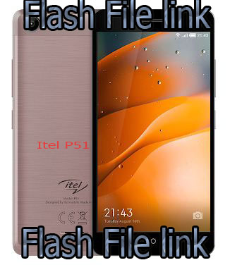Itel P51 Flash File [Hang Logo Fix] Stock Rom