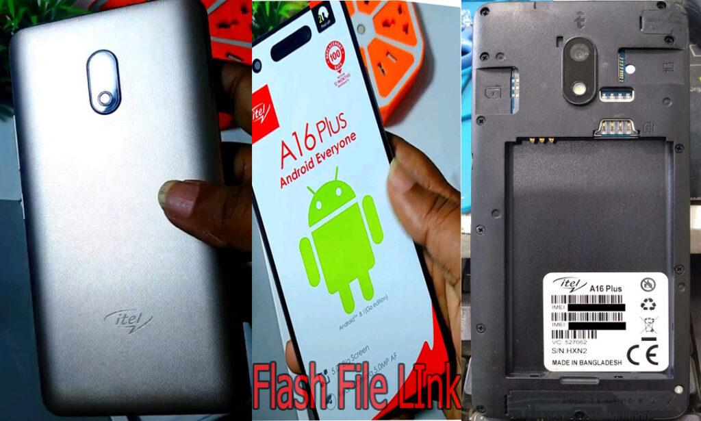 Itel A16 Plus Flash File [Dead Fix] Care Firmware