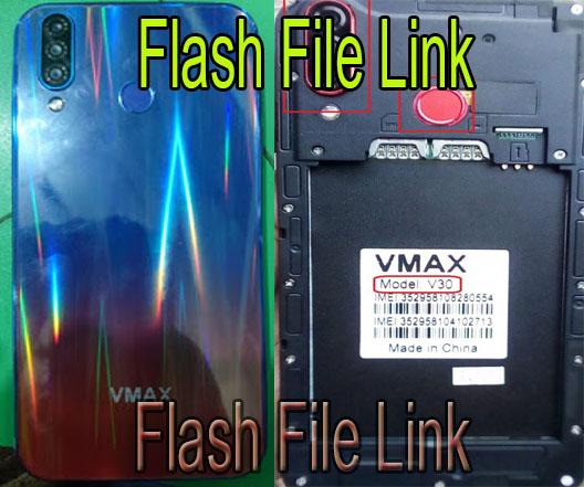 Vmax V30 Flash File Stock Rom Care Firmware